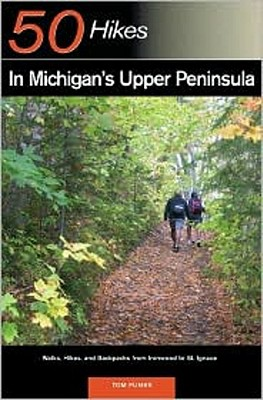 50 Hikes in Michigan's Upper Peninsula By Funke, Thomas