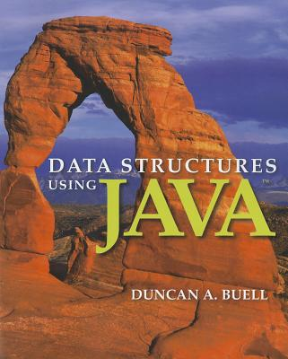 Data Structures Using Java By Buell, Duncan A.